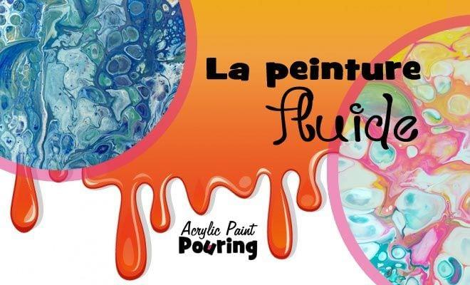 Peinture Fluide: Technique De L'Acrylique Pouring | Amylee